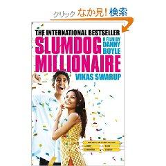 Slumdog Millionaire by Vikas Swarup